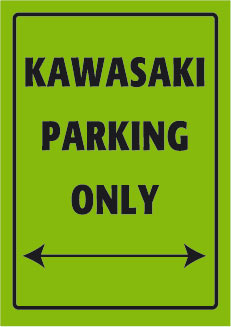 Kawasaki Parking Only