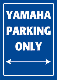Yamaha Parking Only